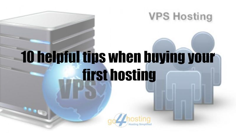 10 helpful tips when buying your first hosting